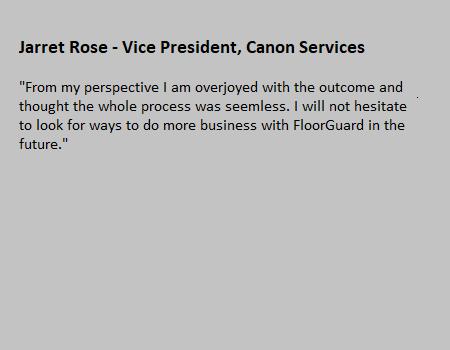Rismat FloorGuard Canon Services Testimonial